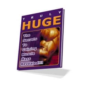 Truly Huge Bodybuilding eBook